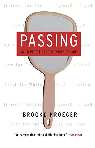 Passing: When People Can't Be Who They Are 9781586482879