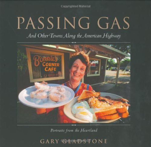 Passing Gas: And Other Towns Along the American Highway