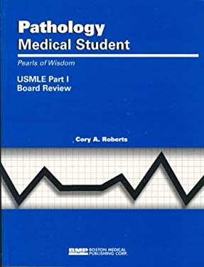 Pathology Medical Student: USMLE Part 1 Board Review 9781584090182