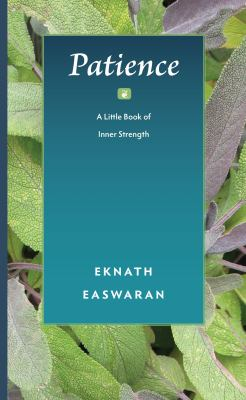 Patience: A Little Book of Inner Strength 9781586380458