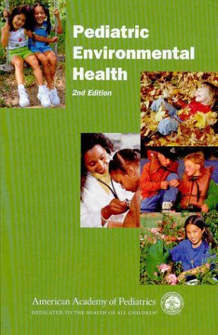 Pediatric Environmental Health 9781581101119