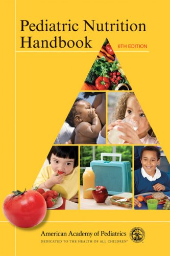 Pediatric Nutrition Handbook 9781581102987