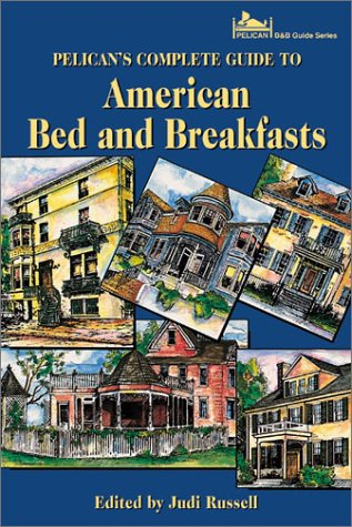 Pelican's Select Guide to American Bed and Breakfasts 9781589800618