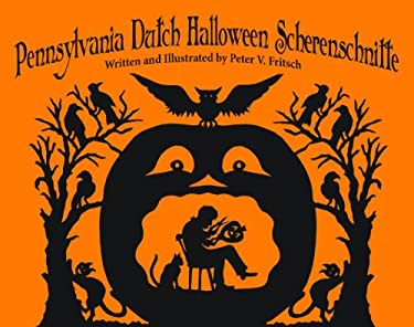 Pennsylvania Dutch Halloween Scherenschnitte 9781589809567