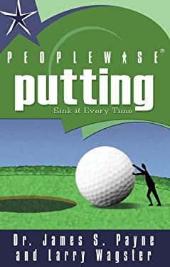 Peoplewise Putting: Get Your Brain in the Game 9781585010912