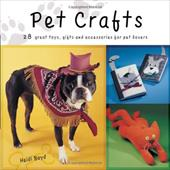 Pet Crafts: 28 Great Toys, Gifts and Accessories for Pet Lovers 7151982