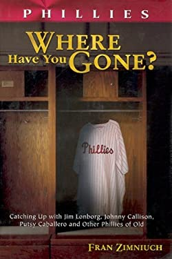 Phillies Where Have You Gone?