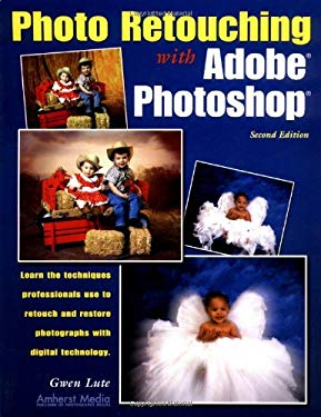 Photo Retouching with Adobe Photoshop 9781584280804