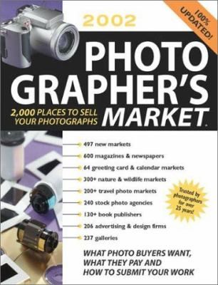 Photographer's Market: 2,000 Places to Sell Your Photographs 9781582970455