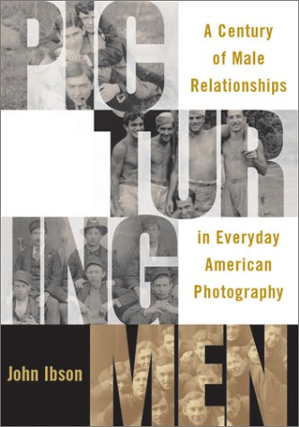 Picturing Men: Picturing Men 9781588340559