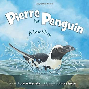 Pierre the Penguin: A True Story 9781585364855