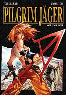 Pilgrim Jager Volume 1 9781586555573