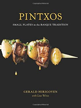 Pintxos: Small Plates in the Basque Tradition 9781580089227