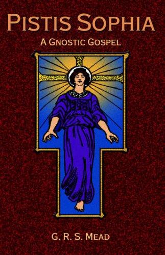 Pistis Sophia: A Gnostic Gospel 9781585092673