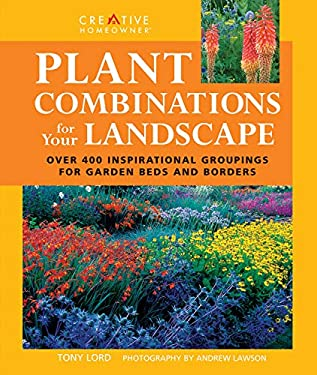 Plant Combinations for Your Landscape 9781580115094