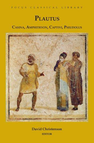 Casina, Amphitryon, Captivi, Pseudolus 9781585101559