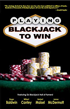 Playing Blackjack to Win 9781580422512