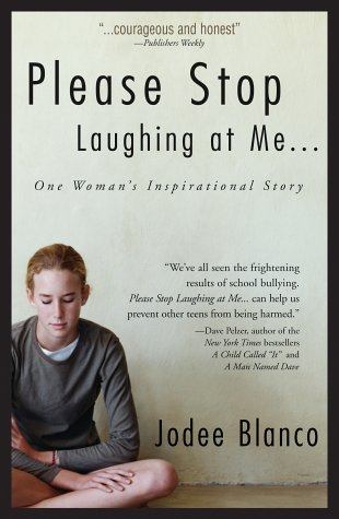 Please Stop Laughing at Me...: One Woman's Inspirational Story 9781580628365