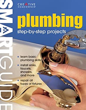 Plumbing: Step-By-Step Projects 9781580113397