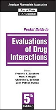 Pocket Guide to Evaluation of Drug Interactions 9781582120614