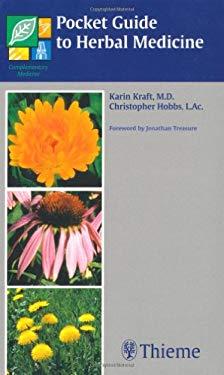 Pocket Guide to Herbal Medicine 9781588900630