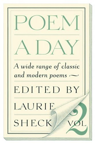 Poem a Day: A Wide Range of Classic and Modern Poems 9781586420314