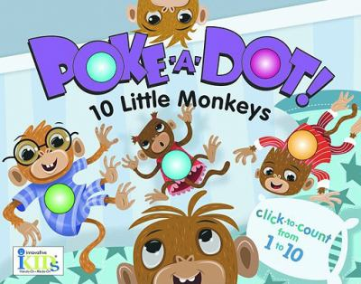 Poke-A-Dot! 10 Little Monkeys 9781584769385