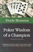 Poker Wisdom of a Champion 9781580421195