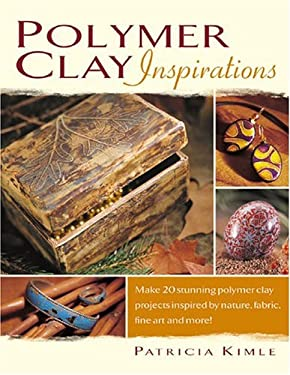 Polymer Clay Inspirations 9781581805574