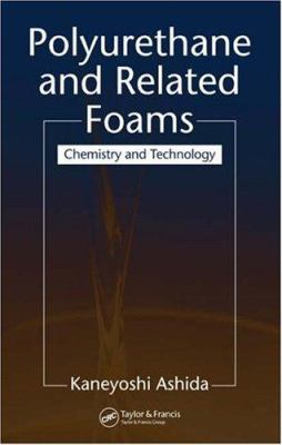 Polyurethane and Related Foams: Chemistry and Technology