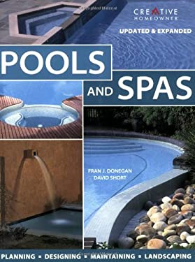 Pools and Spas: Planning-Designing-Maintaining-Landscaping 9781580113915