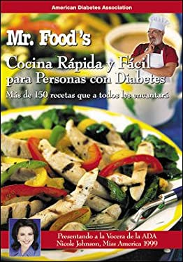 Por: Mr. Food Comida Rapida y Facil Para Personas Con Diabetes: Mas de 150 Recetas Que Encantara A Todos = Mr. Food's Quick & Easy Diabetic Cooking 9781580401463