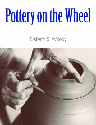 Pottery on the Wheel 9781581155020