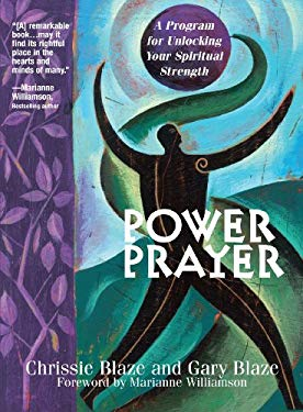 Power Prayer: A Program for Unlocking Your Spiritual Strength 9781580629393
