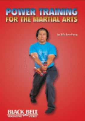 Power Training for the Martial Arts 9781581333428