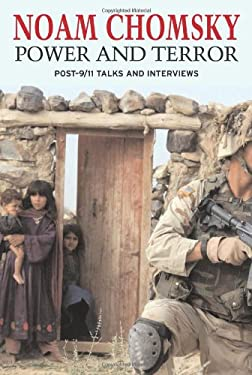 Power and Terror: Post-9-11 Talks and Interviews 9781583225905