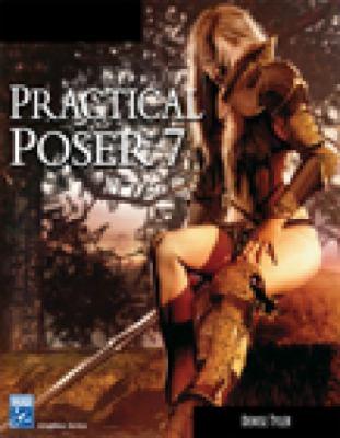 Practical Poser 7 9781584504788