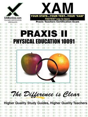 Praxis Physical Education 10091 9781581978308