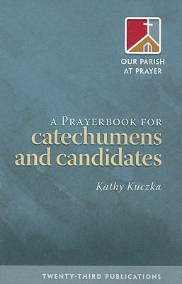 A Prayerbook for Catechumens and Candidates 9781585958146