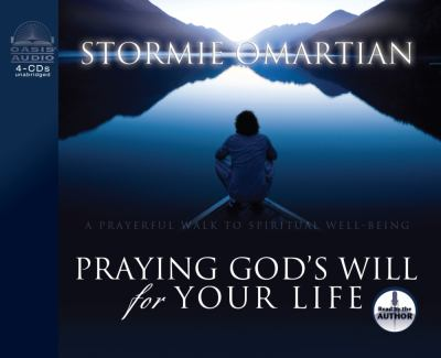 Praying God's Will for Your Life 9781589262393