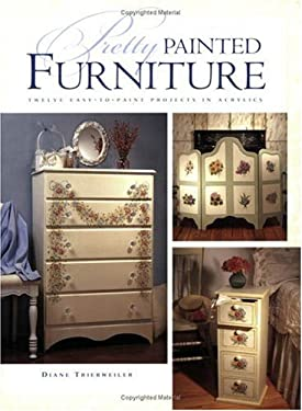 Pretty Painted Furniture 9781581802344