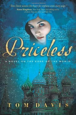 Priceless: A Novel on the Edge of the World 9781589191037
