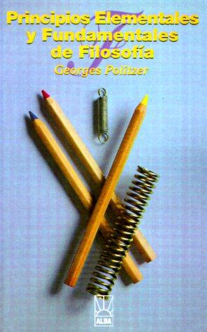 Principios Elementales y Fundamentales de Filosofia 9781583487938