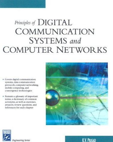 Principles of Digital Communications Systems and Computer Networks 9781584503293