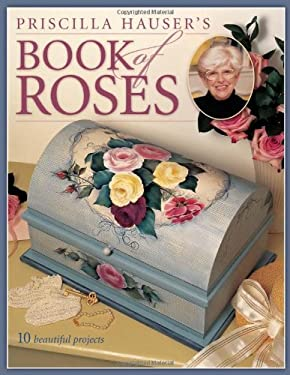 Priscilla Hauser's Book of Roses 9781581803068