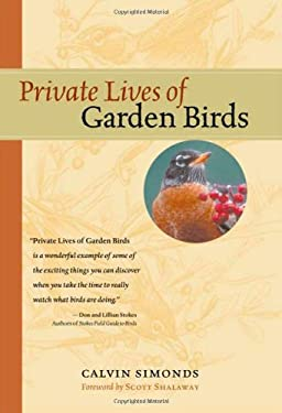 Private Lives of Garden Birds Calvin Simonds
