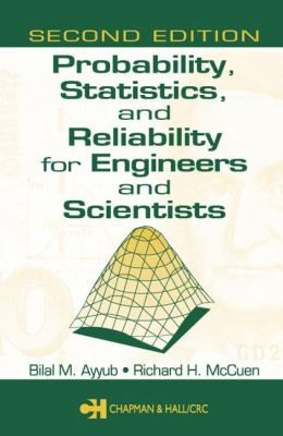 Probability, Statistics, and Reliability for Engineers and Scientists 9781584882862