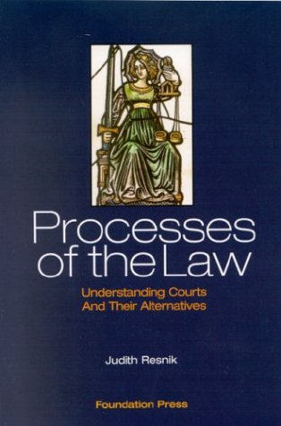 Processes of the Law: Understanding Courts and Their Alternatives 9781587786099