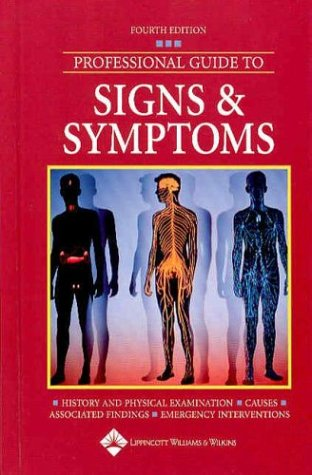 Professional Guide to Signs and Symptoms 9781582552897