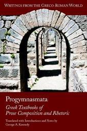 Progymnasmata: Greek Textbooks of Prose ...